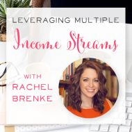 Episode 6: Rachel Brenke Leverages Photography, the Law, and an MBA to Create Multiple Revenue Streams