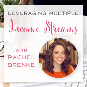 A lawyer and photographer?! Listen to find out how mompreneur Rachel Brenke leverages multiple income streams, manages her time, and helps support her family. | Brilliant Business Moms podcast