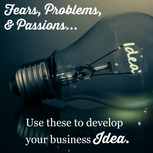 business idea, creating your brilliant business idea, fears, problems, passions, glenn alsopp, pat flynn, moneysaving mom, mompreneur podcast business mom podcast tips for business development