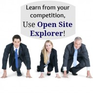 Episode 16: Using Open Site Explorer to Learn From Your Competition