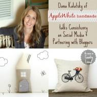 Episode 18: Dana Kalatsky of Applewhite Handmade Talks Consistency on Social Media and Partnering with Bloggers