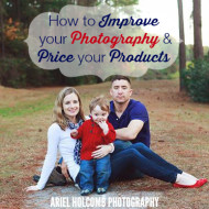 Episode 21: How to Improve Your Photography and Price Your Work with Ariel Holcomb