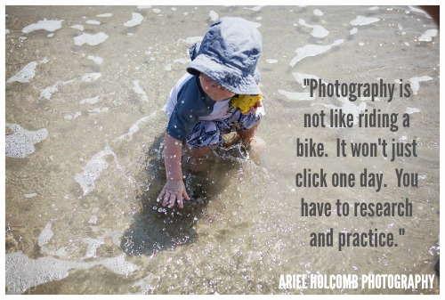 Photography is not like riding a bike. It won't just click one day. You have to research and practice.