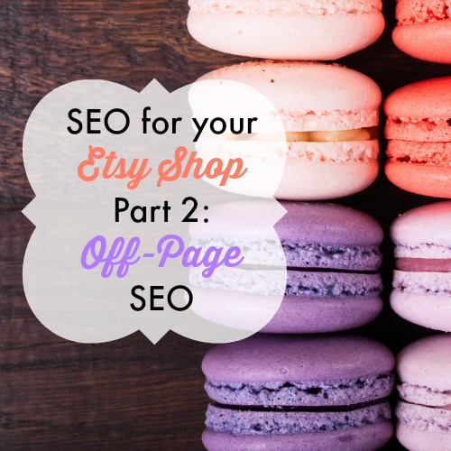 SEO for your etsy shop part 2 off page seo
