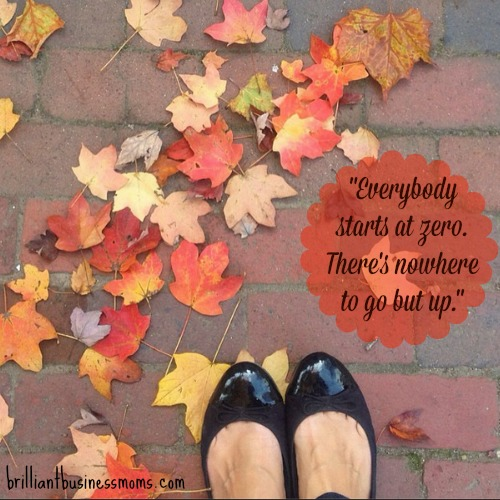 Everybody Starts at Zero there's nowhere to go but up inspirational quote from mom blogger Anne Bogel of modernmrsdarcy.com