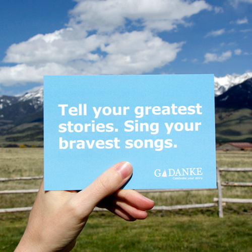 Tell Your Greatest Stories. Sing Your Bravest Songs #quote