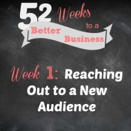 Week 1:  Reaching out to a New Audience