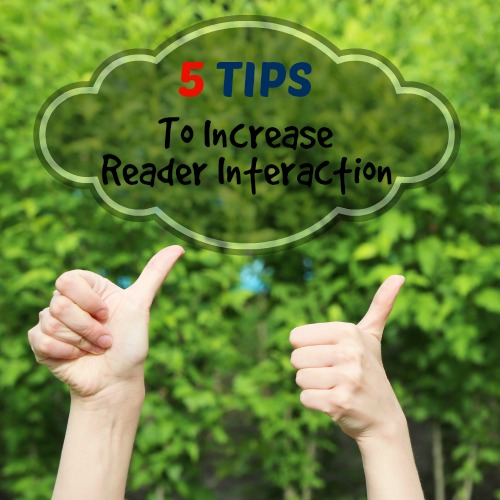 Increase Reader Interaction