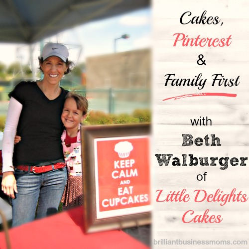 Little Delights Cakes Owner and Mompreneur Beth Walburger shares Pinterest Tips for gaining a huge following, growing a food-based business, and putting family first on the Brilliant Business Moms podcast. #mom #entrepreneur