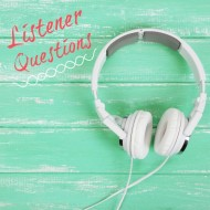 Listener Questions: Develop a Product Line or One at a Time?