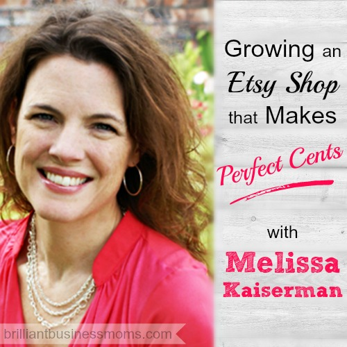 Melissa Kaiserman of A Time for Everything shares her story of growing her Etsy Shop into a full-time business that supports her family #mompreneur #etsy
