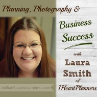056: Planning, Photography and Business Success with Laura Smith