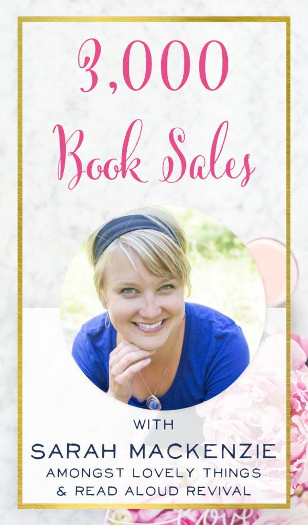 Have you been blogging for years with little results? Sarah Mackenzie is proof that with focus, intention, and creating a great product, you can turn your blog into a success. Hear her story, plus learn how to market a book on the Brilliant Business Moms podcast