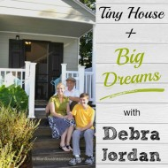 063: Tiny House + Big Dreams with Etsy Seller Debra Jordan