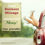 Track Business Mileage & Keep More Money (+ a Free Printable!)
