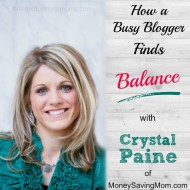 How a Busy Blogger Finds Balance with Crystal Paine