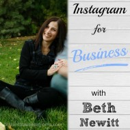 Instagram Marketing for Your Small Business with Beth Newitt