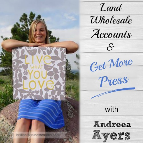 Love the tips on getting featured in magazines and getting national exposure. Andreea Ayers knows her stuff! She also grew a wholesale business with one weekend of hustle.... wow, impressed! | brilliantbusinessmoms.com/81
