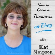 How to Grow a Business on Ebay with Kat Simpson