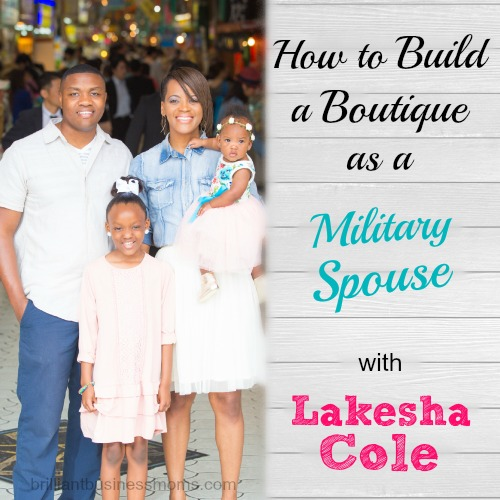 Do you have a great big business dream but stress, lack of knowledge, or finances are standing in your way? Hear from Lakesha Cole. As a Marine Corps spouse, she grew her online children's boutique successfully during 3 deployments and 3 PCS including one to Japan! You can absolutely do this. Click to hear the full interview. | brilliantbusinessmoms.com/85