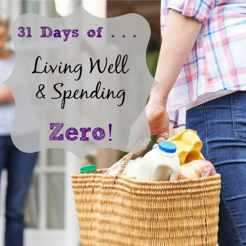 Follow along as I take on the 31 days of Living Well and Spending Zero challenge!