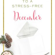 7 Secrets to a Stress-Free December