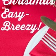 5 Ways to Make Christmas Easy-Breezy!