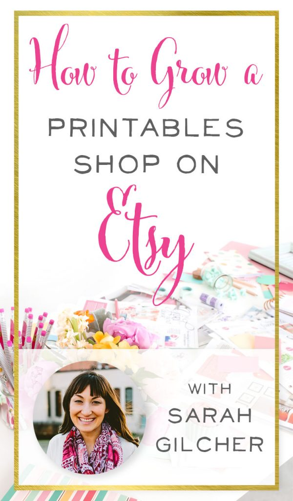 image relating to Etsy Printables called How in the direction of Increase a Printables Retail store upon Etsy with Sarah Gilcher of