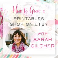 How to Grow a Printables Shop on Etsy with Sarah Gilcher of Perennial Planner