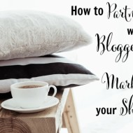 How to Partner with Bloggers to Market your Shop