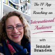 The IF App + Reaching an International Audience with Jennie Brandon