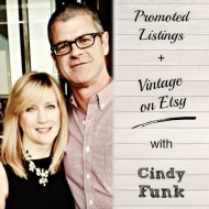 Promoted Listings + Vintage on Etsy with Cindy Funk of NeatoKeen
