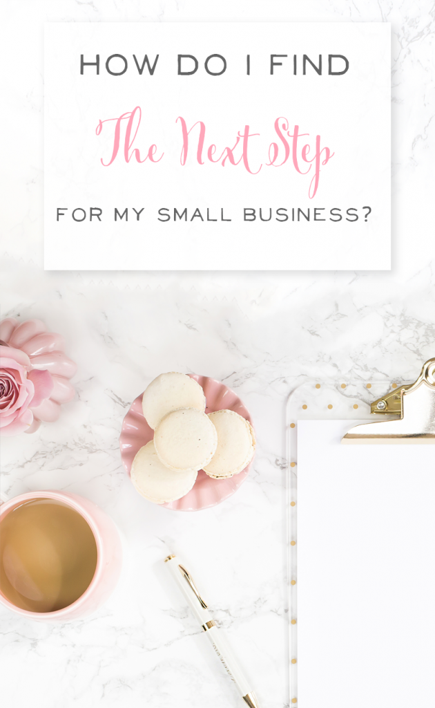 Finding the next step to take as a small business owner can be hard. We've got some great tips for you when you're trying to decide what to do next.