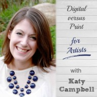 Digital versus Print for Artists with Katy Campbell of Little Red Flag