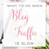 What to do When Blog Traffic is Slow