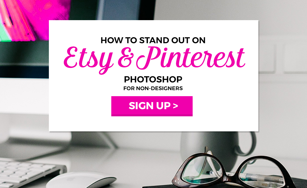 How to Stand out on Etsy and Pinterest