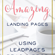 How to Create Amazing Landing Pages using Leadpages' Drag & Drop Builder