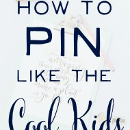 Wish that I could Pin like the Cool Kids!