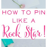 How to Pin Like a Rock Star!
