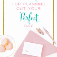 The 10-Minute Secret for Planning Out Your Perfect Day