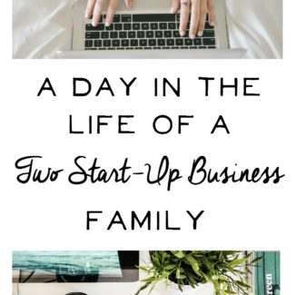 Life as a Double Start-up Business Family
