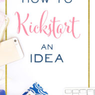 How to Kickstart an Idea