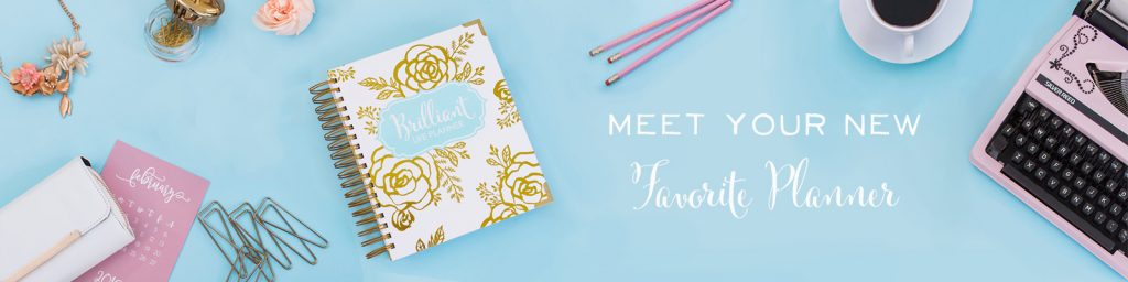 Meet your new favorite planner. Get the Brilliant Life Planner here.