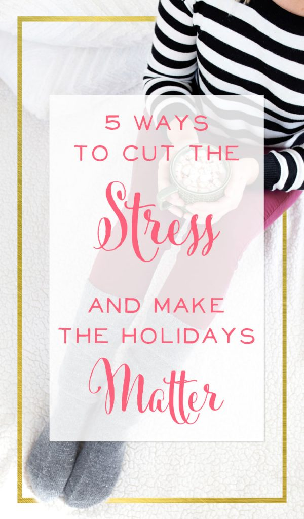 Mama, I know you've got about five seconds flat before a little human needs your attention. So while I've got your attention, let me share five ways you can change the story of your holiday season. (And with all the time and energy I'm about to save you, maybe you can take an extra moment for yourself!)