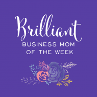 Brilliant Business Mom of the Week: Deanna Talwalkar