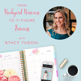 From Backyard Business to 7-Figure Success with Stacy Tuschl
