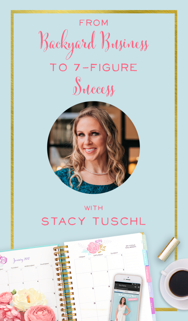 Love hearing this story of an entrepreneur who went from a backyard business to having a 7-figure successful business! Podcast interview with Stacy Tuschl