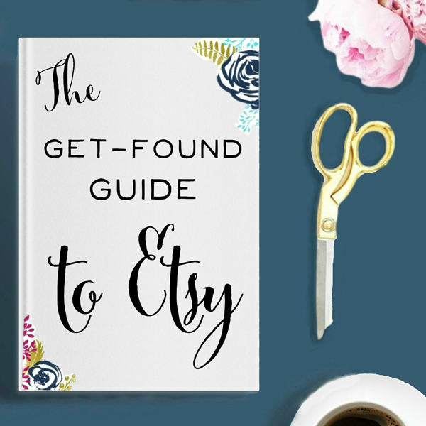 The Get-Found Guide to Etsy - The Best Etsy SEO Tips for Etsy Sellers - finally some help on getting found in search!