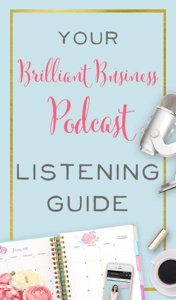 Podcasts are some of the best tools and education for business owners, entrepreneurs, and scrappy moms like you! We've rounded up some of the best episodes from the Brilliant Business Moms podcast that speak straight to mompreneurs.