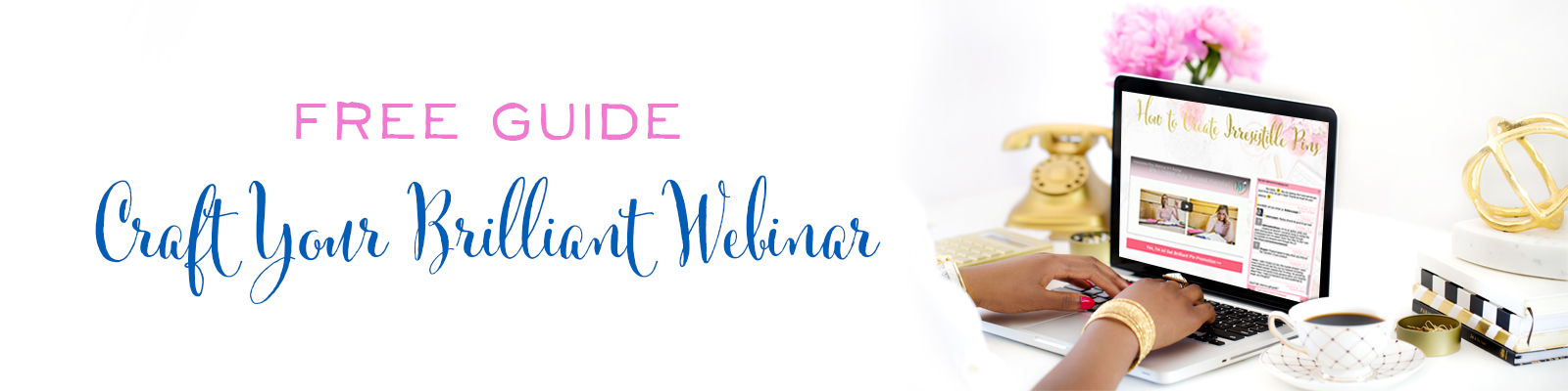 Free Guide - 5 Days to a Brilliant Webinar